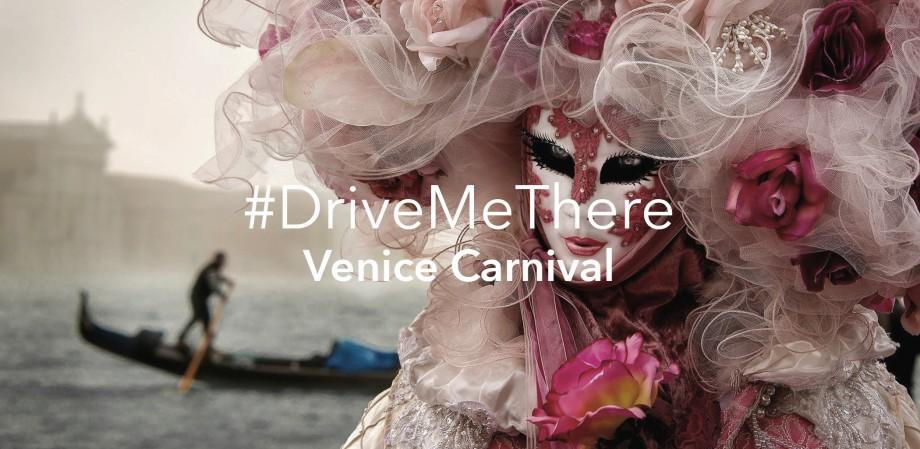 #DriveMeThereVENICECARNIVAL